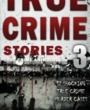 SOU Textbooks True Crime Stories Volume 3 (ISBN 1537283219) by Jack Rosewood for Southern Oregon University Students in Ashland, OR