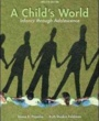 WashU Textbooks A Child's World (ISBN 0078035430) by Gabriela Martorell, Diane Papalia, Ruth Feldman for Washington University in St Louis Students in Saint Louis, MO
